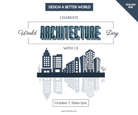 Online Editable Celebrate World Architecture Day October 7 Facebook Post