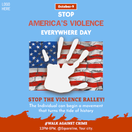 Stop America's Violence Everywhere Day - Instagram Ad