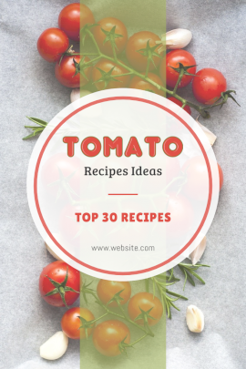 Online Editable White and Red Tomato Recipes Pinterest Graphic