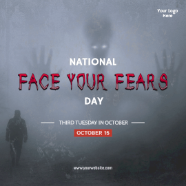 National Face Your Fears Day- Instagram Post