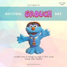 National Grouch Day- Instagram Post