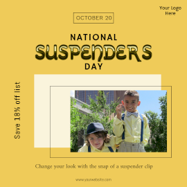 National Suspenders Day-  Instagram Post