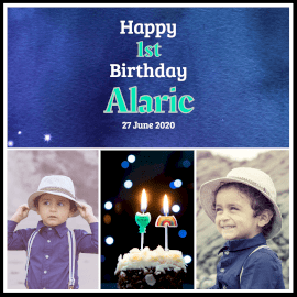 Online Editable Happy First Birthday to Alaric 3 Grid Photo Collage