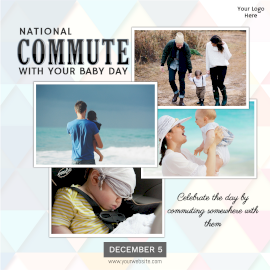 Online Editable National Commute With Your Baby Day Collage Photo on December 5 Instagram Post