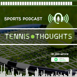 Online Editable Tennis Thoughts Podcast Square 1:1