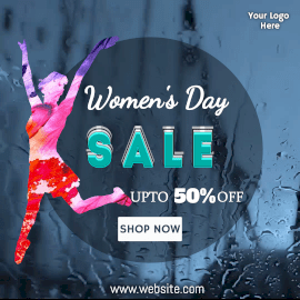Online Editable Water Drops on Glass Background Womens Day Offer Sale Animated Design
