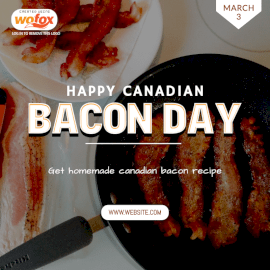 Online Editable Happy Canadian Bacon Day March 3 Social Media Post