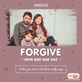 Online Editable Forgive Mom and Dad Day March 18 Social Media Post