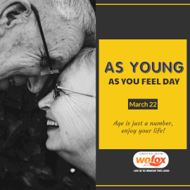 Online Editable As Young as You Feel Day March 22 Instagram Post