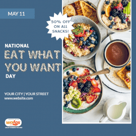 Online Editable National Eat What You Want Day May 11 Social Media Post