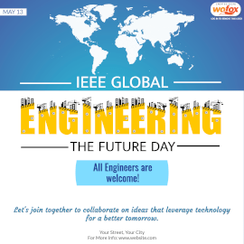 Online Editable IEEE Global Engineering the Future Day May 13 Instagram Post