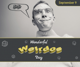 Online Editable Wonderful Weirdos Day September 9 Facebook Post
