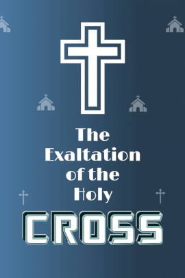 The Exaltation of the Holy Cross -  Pinterest Graphic