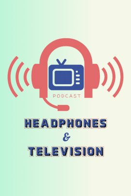 Headphones & Television - Pinterest Graphic