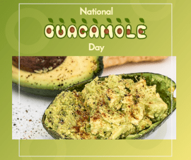 Online Editable National Guacamole Day September 16 Facebook Post