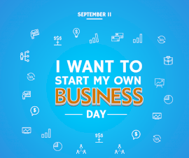 Online Editable I Want to Start My Own Business Day September 11 Facebook Post