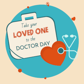 Take your Loved one to the Doctor Day - Instagram Post