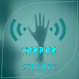 Horror & Strange - Podcast Artwork